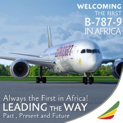 Ethiopian Airlines fulfilling your dreams, bringing the 787-900 XWB Dreamliner to Toronto
